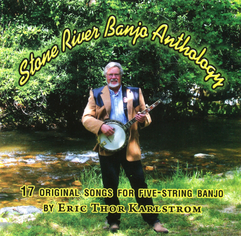 17 Original Songs for Five-String Banjo by Eric Thor Karlstrom